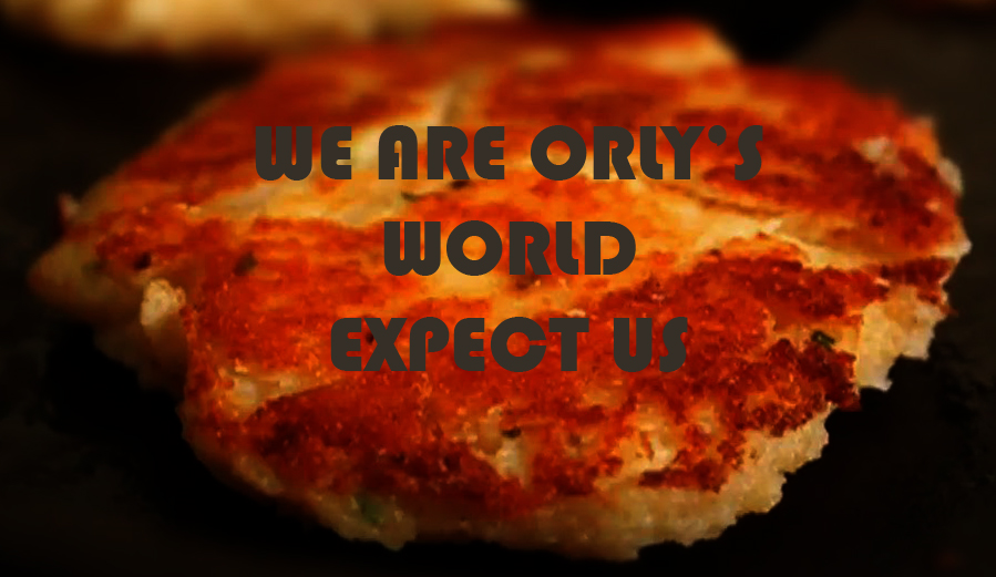 We Are Orly's World. Expect Us
